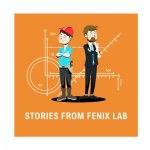 Stories from FENIX Lab